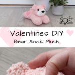 ♥ Valentines DIY: Bear Sock Plush