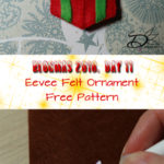 ♥ Day 11; Eevee Felt Ornament