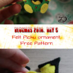 ♥ Day 5; Pichu Felt Ornament